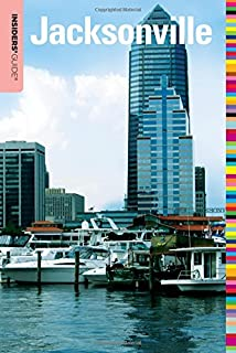 Insiders' Guide® to Jacksonville (Insiders' Guide Series)