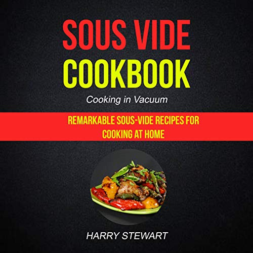Sous Vide Cookbook: Cooking in Vacuum cover art
