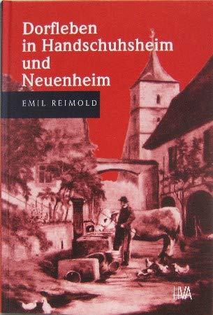 Dorfleben in Handschuhsheim und Neuenheim (Programm Heidelberger Verlagsanstalt)