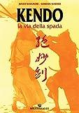 Kendo. La via della spada
