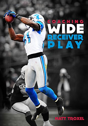 Coaching Wide Receiver Play (English Edition)