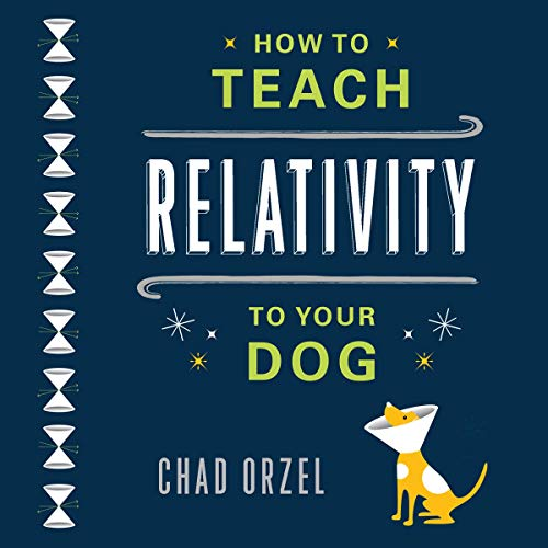 How to Teach Relativity to Your Dog cover art