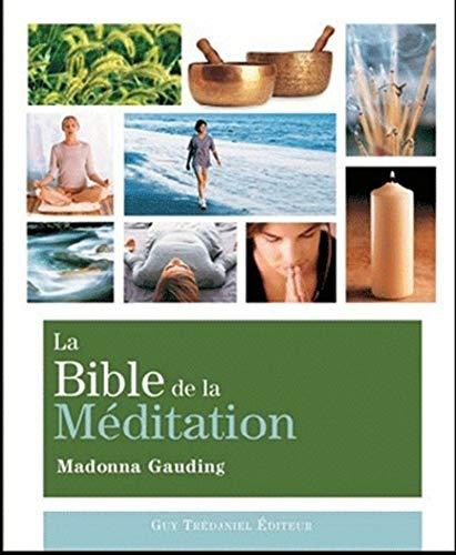 La Bible de la méditation