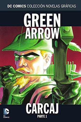 Colección Novelas Gráficas núm. 41: Green Arrow: Carcaj