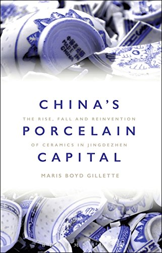 Compare Textbook Prices for China's Porcelain Capital: The Rise, Fall and Reinvention of Ceramics in Jingdezhen NIP Edition ISBN 9781350044821 by Gillette, Maris Boyd