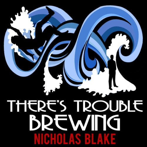 There's Trouble Brewing: Nigel Strangeways, Book 3 audiobook cover art