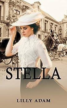 Stella by [Lilly Adam]