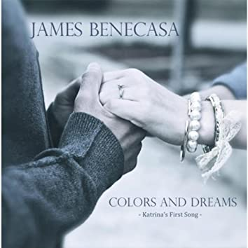 Colors and Dreams (Katrina's First Song)