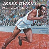Image: Jesse Owens: Fastest Man Alive | Hardcover: 32 pages | by Carole Boston Weatherford (Author), Eric Velasquez (Illustrator). Publisher: Walker Childrens (January 1, 2007)