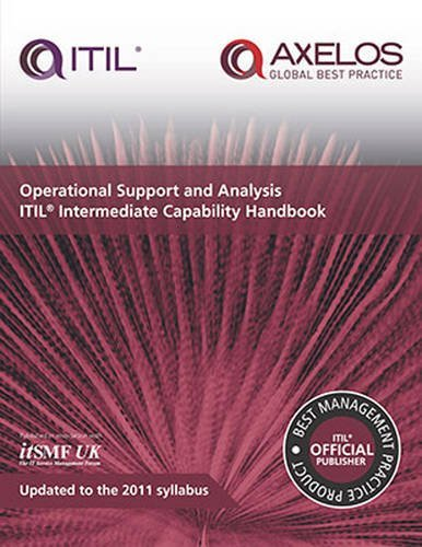 [Operational support and analysis: ITIL intermediate capability handbook] [Stationery Office] [November, 2013]