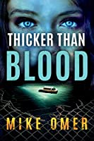 Thicker than Blood (Zoe Bentley Mystery, 3)