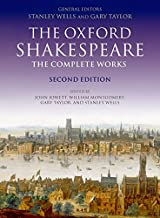 The Oxford Shakespeare. The Complete Works (Oxford World's Classics) (División Academic)
