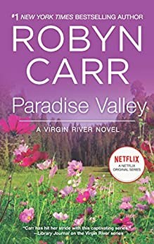 Paradise Valley (A Virgin River Novel Book 7) by [Robyn Carr]