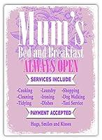 Mum's Bed And Breakfast 金属板ブリキ看板警告サイン注意サイン表示パネル情報サイン金属安全サイン