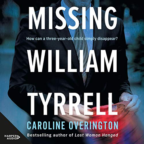 Missing William Tyrrell cover art
