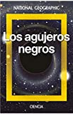 Los agujeros negros (NATGEO CIENCIAS)