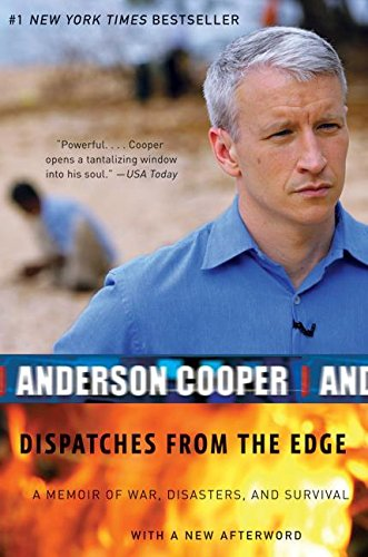 Dispatches from the Edge: A Memoir of War, Disasters, and Survivalの詳細を見る