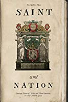 Saint and Nation: Santiago, Theresa of Avila, and Plural Identities in Early Modern Spain