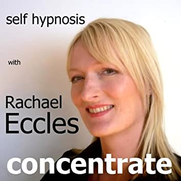 Self Hypnosis - Concentrate