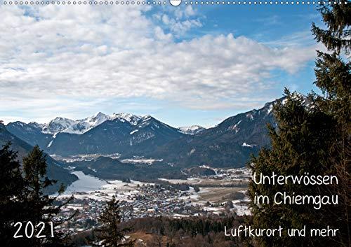 Unterwössen im Chiemgau - Luftkurort und mehr (Wandkalender 2021 DIN A2 quer)