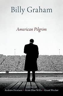 Billy Graham: American Pilgrim