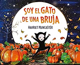 Soy el gato de una bruja (Spanish Edition)