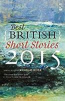 The Best British Short Stories (Best British Short Stories 2015)
