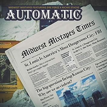 Automatic (feat. Richie Stacks & Dre Perez)