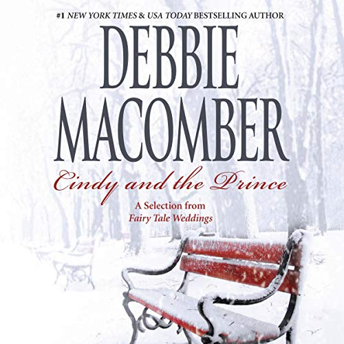 Cindy and the Prince Audiobook By Debbie Macomber cover art