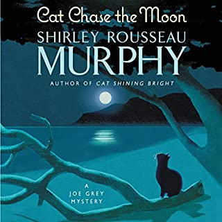 Cat Chase the Moon     A Joe Grey Mystery              By:                                                                                                                                 Shirley Rousseau Murphy                               Narrated by:                                                                                                                                 Susan Boyce                      Length: 7 hrs and 46 mins     Not rated yet     Overall 0.0
