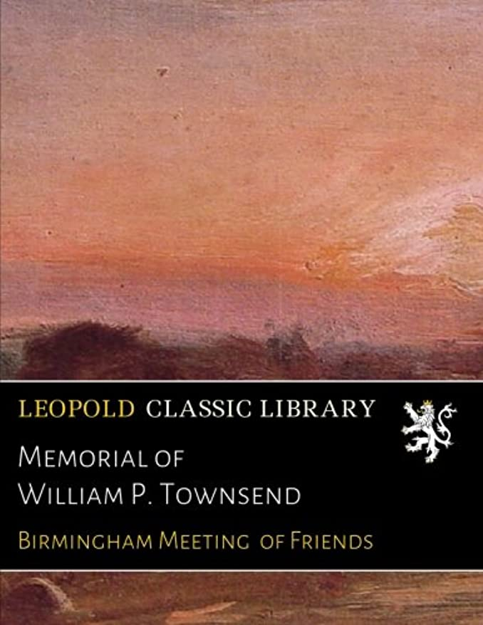悪性投げる回復するMemorial of William P. Townsend