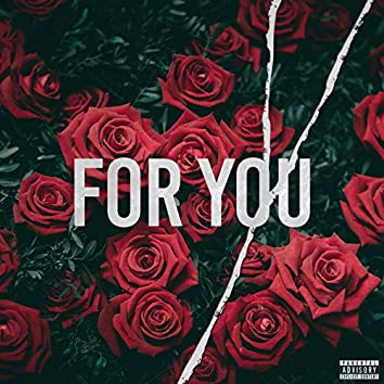 For You (feat. Skyler Zayne)