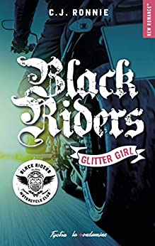 Black Riders - tome 1 Glitter girl par [C.j. Ronnie]