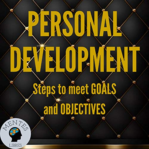 Personal Development: Steps to Meet Goals and Objectives cover art