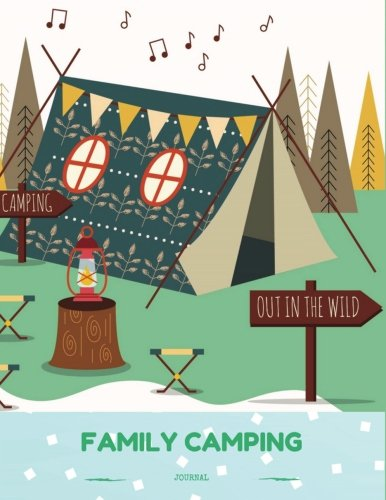 Family Camping Journal: Camping Diary: RV Camping Journal, Perfect Camping Gift for Campers with 150 Pages of Writing Prompts (Camping Accessories, ... Drawn Boho Tent Light Green Cover.