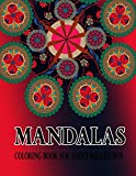 Mandalas Coloring Book For Adult relaxation: 50 Mandela Coloring Book For adult Relaxation and Stress Management Coloring Book who Love Mandala Coloring Book.Beautiful Mandalas for Stress Relief