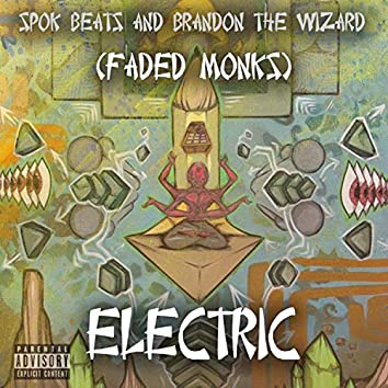 Electric (feat. Brandon the Wizard)