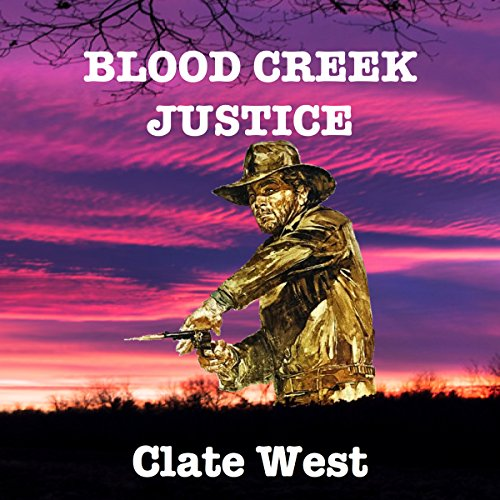 Blood Creek Justice audiobook cover art