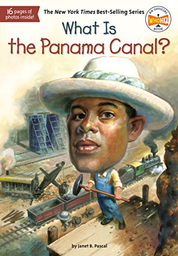 What Is the Panama Canal? (What Was?) (English Edition)の詳細を見る