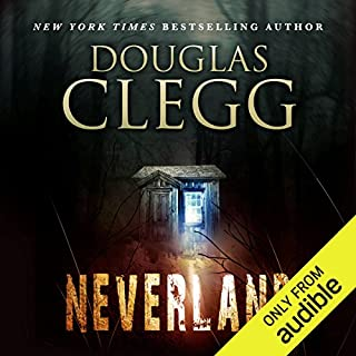 Neverland                   By:                                                                                                                                 Douglas Clegg                               Narrated by:                                                                                                                                 David Stifel                      Length: 11 hrs and 43 mins     159 ratings     Overall 3.7
