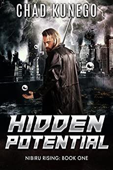 Hidden Potential: Nibiru Rising: Book 1 by [Chad Kunego]