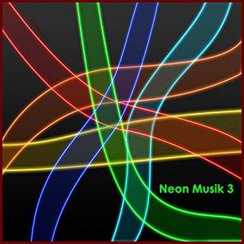 Neon Musik 3