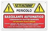 Cartello in PVC da 1 mm con 4 fori'Attenzione Basculante Automatico comandato elettricamente'