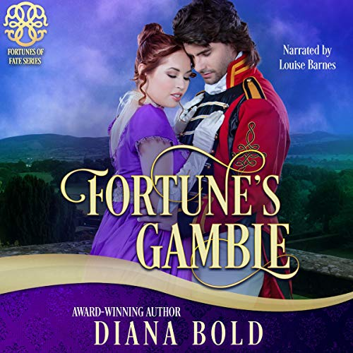 Fortune's Gamble Audiobook By Diana Bold, Fortune's Of Fate cover art