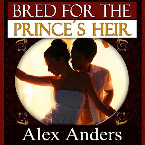 Bred for the Prince's Heir  By  cover art