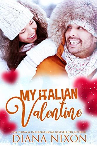 My Italian Valentine by [Diana Nixon]