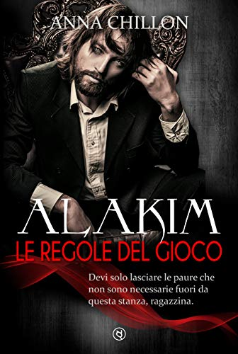 Alakim. Le Regole del Gioco (Vol.2) (Alakim - Quadrilogia)