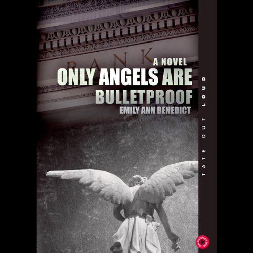 Only Angels Are Bulletproof audiobook cover art