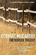The Border Trilogy by Cormac McCarthy (2007-08-03)