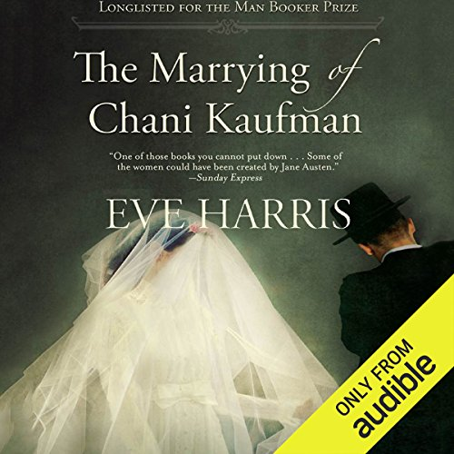 The Marrying of Chani Kaufman audiobook cover art